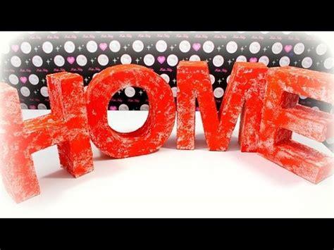 diy home dekorieren ideen diy ideen deko buchstaben home basteln dekorieren hobby