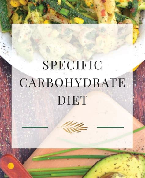 How For Detox Symptoms When Strictly Scd Diet by Specific Carbohydrate Diet The Healthy Apple