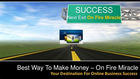 Best Online Business To Make Money - best way to make money on fire miracle your destination for online