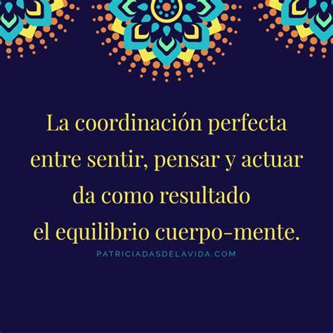 el equilibrio cuerpo mente patriciadas de la vida la perfecta imperfecci 243 n y m 225 s