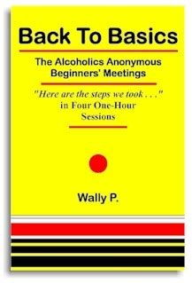 Pdf Back Basics Alcoholics Beginners Meetings back to basics the aa beginners meetings
