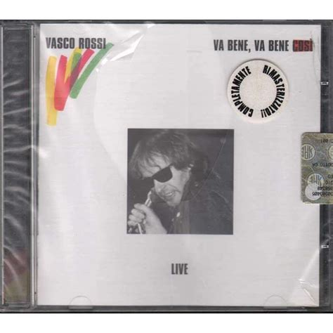 va bene vasco va bene va bene cos 236 live by vasco cd with e