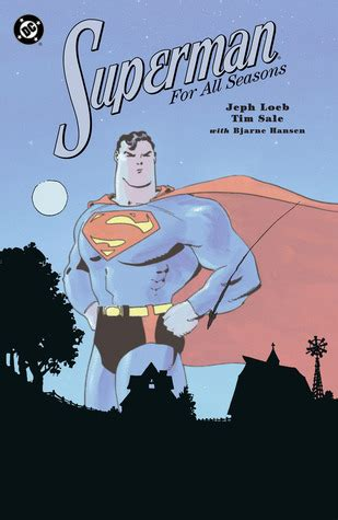 superman for all seasons by jeph loeb reviews discussion bookclubs lists