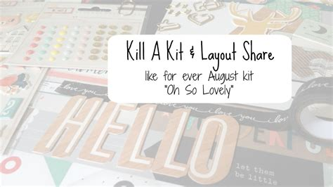 new youtube layout august 2015 kill a kit layout share august 2015 like for ever kit