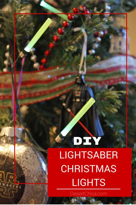 diy star wars lightsaber lights desert chica