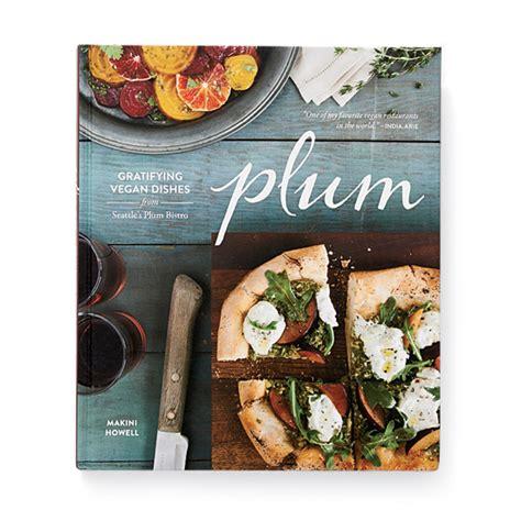 Plum Wine Recipe River Cottage by Best New Vegetable Cookbooks Food Wine