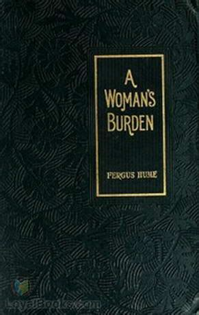 a s burden books a s burden by fergus hume free at loyal books