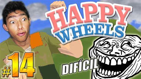 ilusiones opticas happy wheels fernanfloo los niveles mas dif 205 ciles happy wheels episodio 14