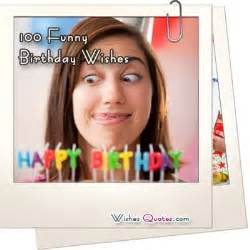 100 funny birthday wishes for friends wishes quotes