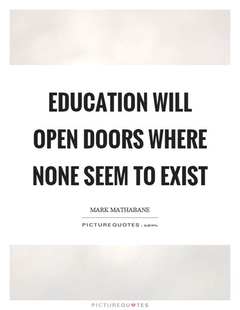Open Door Education education will open doors where none seem to exist picture quotes