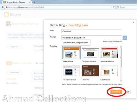 cara membuat blog cantik cara termudah membuat blog cantik ahmad collections