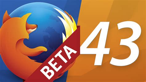 themes firefox 43 firefox 43 beta 7 download download current version