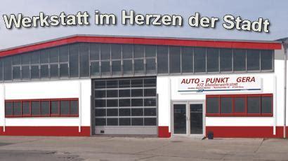 Top Auto Gera by Die Werkstattkenner Gt Freie Werkstatt Suchen Gt Gera Gt Auto
