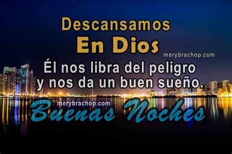imagenes cristianas de buenas noches bonitas im 225 genes cristianas con bonitas frases de buenas noches