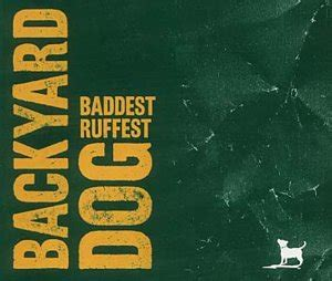 baddest ruffest backyard dog baddest ruffest single cd amazon com music