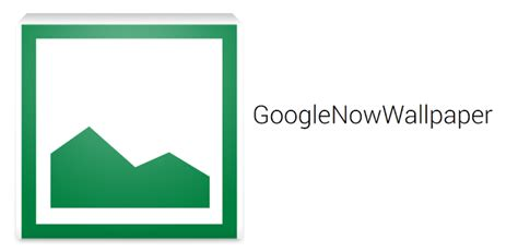 google wallpaper application new app brings google now wallpapers to any compatible