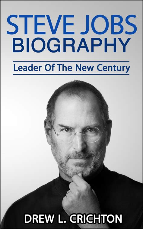 biography of steve jobs for students steve jobs quotes on success pdf quotesgram