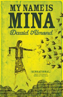 i my name books my name is mina by david almond buy books at