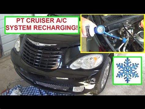 how to recharge 2004 chrysler pt cruiser ac chrysler pt cruiser a c air conditiner recharging how to