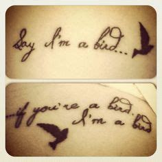 if your a bird im a bird tattoo cutest couples tat by far say im a bird if your a