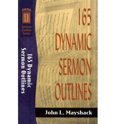 john 20 john 20 sermons sermons on john 20 165 dynamic sermon outlines john mayshack 9781441236890