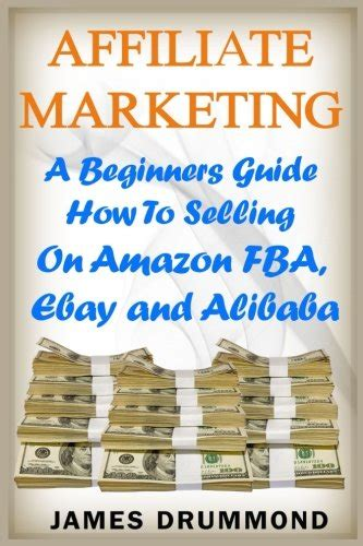 affiliate marketing a beginners guide how to selling on