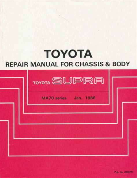1986 Toyota Repair Manual Find 1986 Toyota Supra Repair Manual For Chassis