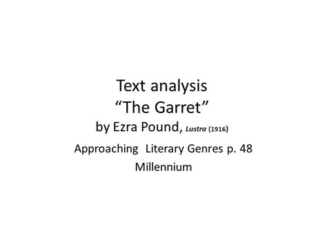 ezra pound lustra text analysis the garret by ezra pound lustra 1916