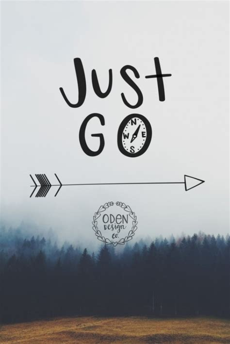 Just Go 5 18x24 quot just go quot wanderlust lettered quote poster aftcra