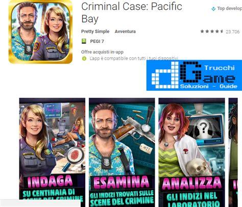 criminal trucchi trucchi criminal pacific bay mod apk android v4 0 3