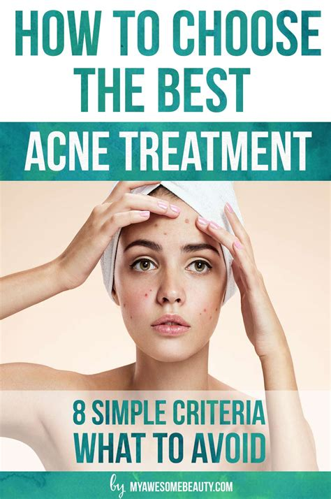 how the choose the best best acne treatment comparison chart and complete guide