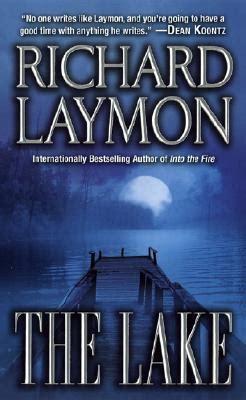 lake books the lake by richard laymon reviews discussion