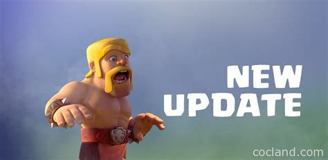 2016 new update clash of clans clash of clans may 2016 update new troop levels changes