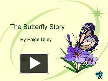 ppt the butterfly story powerpoint presentation free