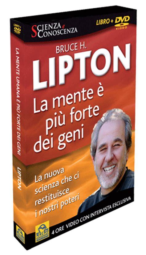 la biologia delle credenze bruce lipton l intervista esclusiva a bruce lipton bruce lipton
