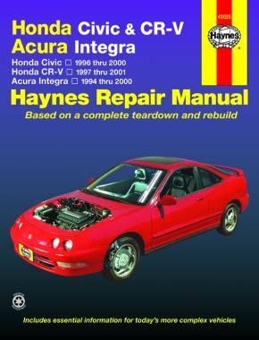 auto repair manual online 1998 acura integra seat position control honda civic 96 00 cr v 97 01 acura integra 94 00 haynes repair manual haynes manuals