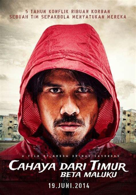 film kisah nyata cahaya dari timur keren ini teaser perdana film cahaya dari timur