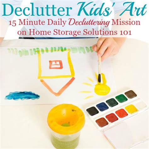 home storage solutions 101 6 questions to ask when you declutter kids art school