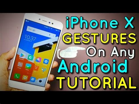 android tutorial video in hindi iphone x gestures on any android phone tutorial no root