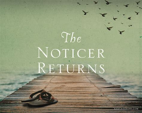 the noticer returns media free resources andy andrews