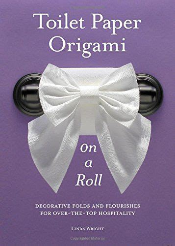 Folding Toilet Paper Fancy - toilet paper origami toilet paper and origami on