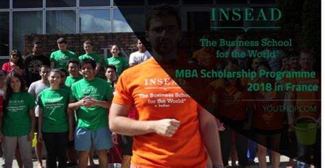 Mba Cars Fontainebleau by Insead Mba Scholarship Programme 2018 In Youth