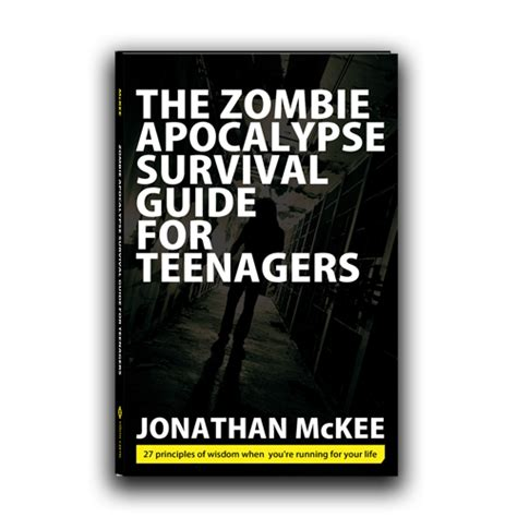 The Zombie Apocalypse Survival Guide For Teenagers | the zombie apocalypse survival guide for teenagers the