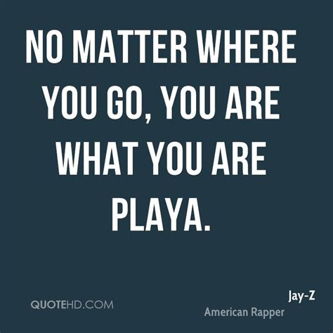 Playa Quotes playa quotes quotesgram