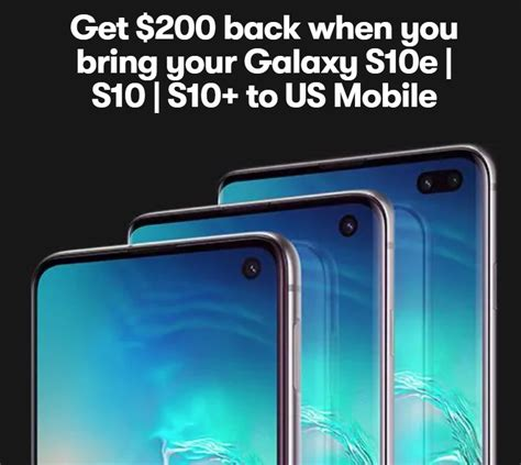 Samsung Galaxy S10 1 Promotion by Get 200 Money Back When You Bring Your Galaxy S10 To Us Mobile Prepaid Phone News
