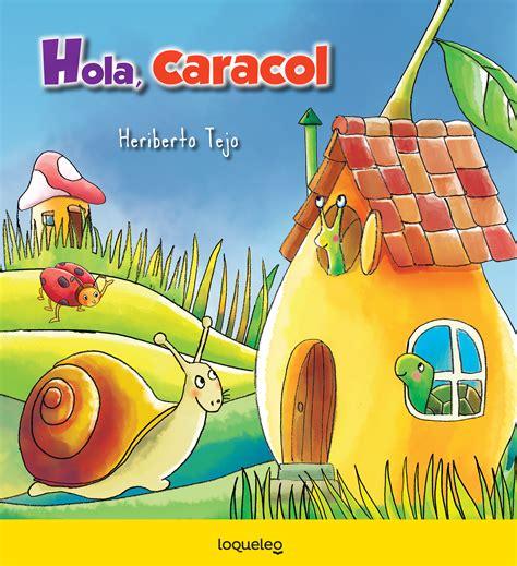 imagenes de hola jardin hola caracol