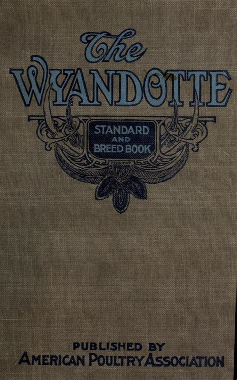 breed book on chickens the wyandotte standard and breed book a complete description of