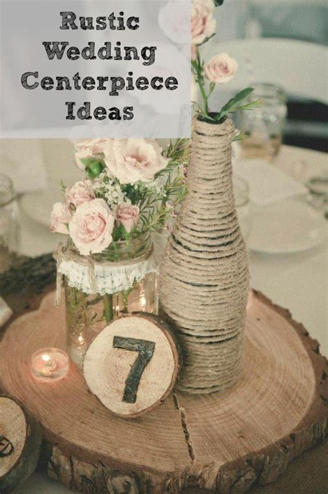 Rustic Wedding Table Decorations Ideas by Rustic Wedding Centerpiece Ideas Rustic Wedding Chic