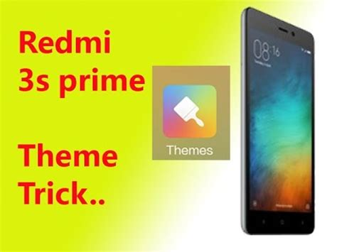 themes for redmi prime redmi 3s prime theme trick youtube
