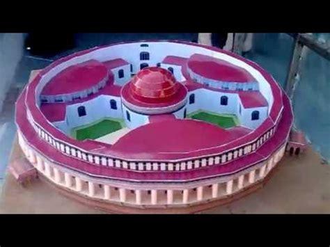 Parliament Of India 3d Model paper model of parliament house flv